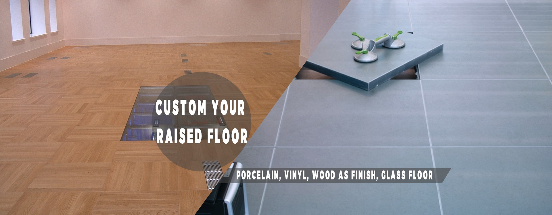 custom your raised floor